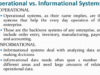 informational vs operational system